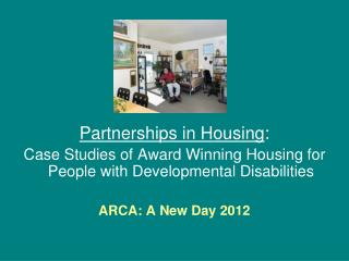 Partnerships in Housing :