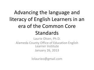 Advancing the language and literacy of English Learners in an era of the Common Core Standards