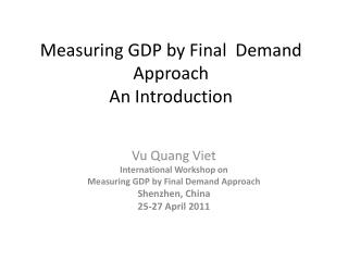 Measuring GDP by Final  Demand Approach  An Introduction