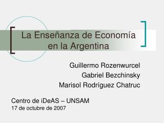 La Ense�anza de Econom�a en la Argentina
