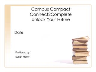 Campus Compact Connect2Complete Unlock Your Future