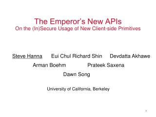 The Emperor�s New APIs On the (In)Secure Usage of New Client-side Primitives