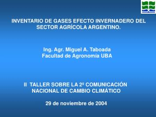 INVENTARIO DE GASES EFECTO INVERNADERO DEL  SECTOR AGRÍCOLA ARGENTINO.