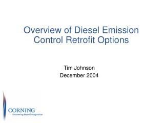 Overview of Diesel Emission Control Retrofit Options