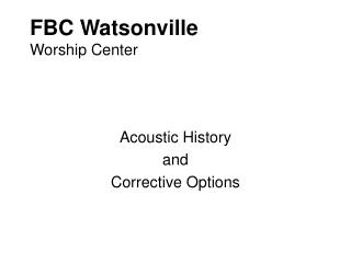 FBC Watsonville Worship Center