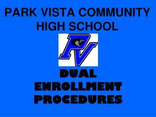 PARK VISTA COMMUNITY HIGH SCHOOL