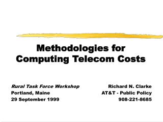 Methodologies for Computing Telecom Costs