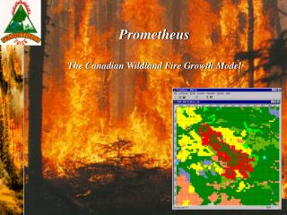 Prometheus The Canadian Wildland Fire Growth Model