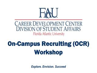 On-Campus Recruiting (OCR)  Workshop