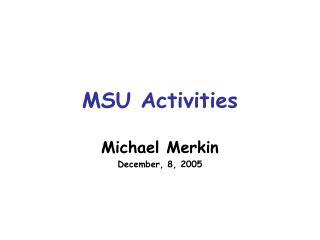MSU Activities