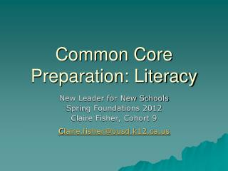 Common Core Preparation: Literacy