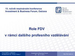 13. ročník mezinárodní konference Investment & Business Forum, Ostrava