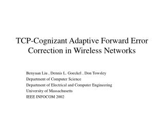 TCP-Cognizant Adaptive Forward Error Correction in Wireless Networks