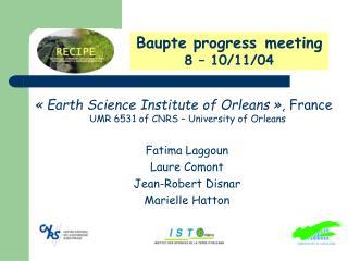 Baupte progress meeting 8 – 10/11/04