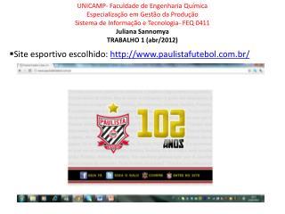 Site esportivo escolhido:  paulistafutebol.br /