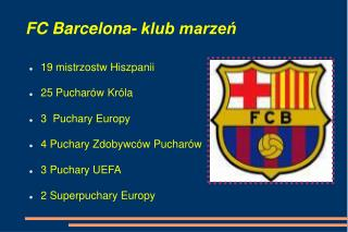FC Barcelona- klub marzeń