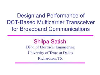 Design and Performance of  DCT-Based Multicarrier Transceiver for Broadband Communications