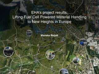 EHA's project results:  Lifting Fuel Cell Powered Material Handling  to New Heights in Europe