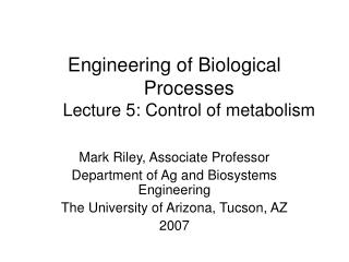 Engineering of Biological Processes Lecture 5: Control of metabolism