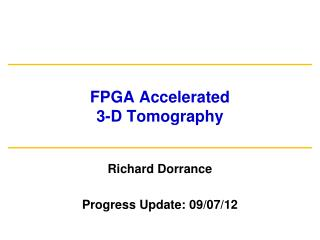 FPGA Accelerated 3-D Tomography