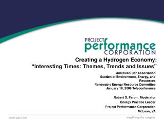 "Creating a Hydrogen Economy: ""Interesting Times: Themes, Trends and Issues"""
