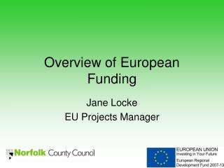 Overview of European Funding