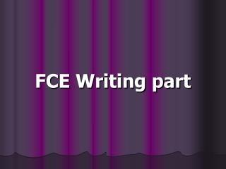 FCE Writing part