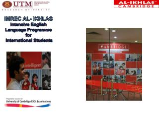 IMREC Al-  ikhlas Intensive English   Language  Programme for  International Students