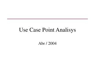 Use Case Point Analisys
