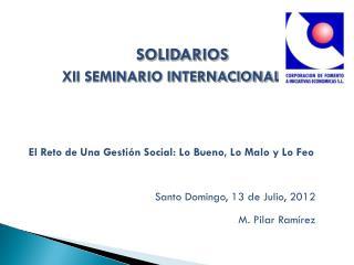 SOLIDARIOS         XII SEMINARIO INTERNACIONAL