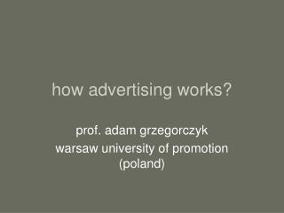 how advertising works?