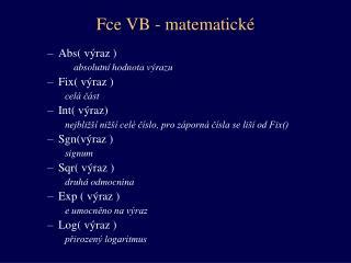 Fce VB - matematické