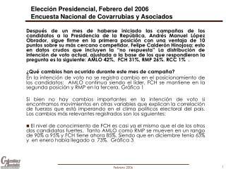Elección Presidencial, Febrero del 2006 Encuesta Nacional de Covarrubias y Asociados