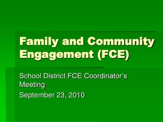 Family and Community Engagement (FCE)