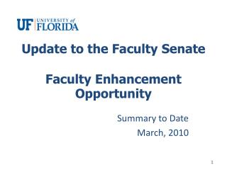 Update to the Faculty Senate Faculty Enhancement Opportunity