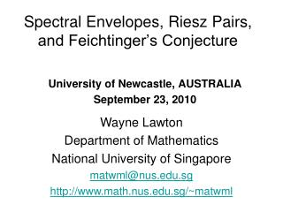 Spectral Envelopes, Riesz Pairs,  and Feichtinger's Conjecture