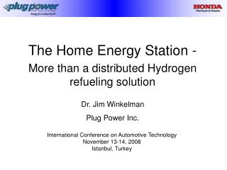The Home Energy Station - More than a distributed Hydrogen refueling solution