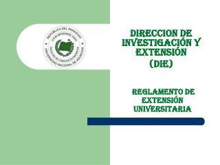 Reglamento de EXTENSIÓN  UNIVERSITARIA