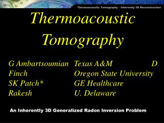 Thermoacoustic Tomography
