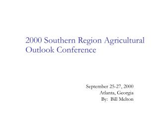 2000 Southern Region Agricultural Outlook Conference