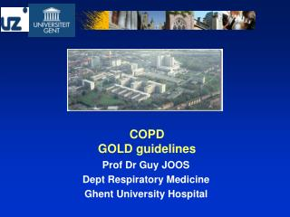 Prof Dr Guy JOOS Dept Respiratory Medicine Ghent University Hospital