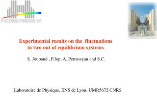 Experimental results on the   fluctuations  in two out of equilibrium systems
