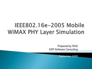 IEEE802.16e-2005 Mobile WiMAX  PHY Layer Simulation