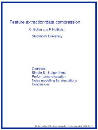 Feature extraction/data compression