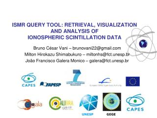 ISMR QUERY TOOL: RETRIEVAL, VISUALIZATION AND ANALYSIS OF IONOSPHERIC SCINTILLATION DATA