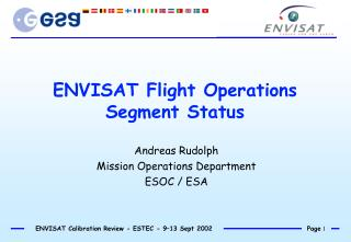 ENVISAT Flight Operations Segment Status