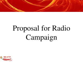 Proposal for Radio Campaign