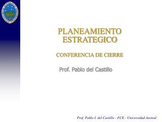 PLANEAMIENTO  ESTRATEGICO  CONFERENCIA DE CIERRE