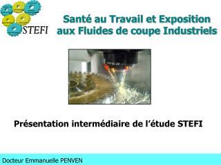 Santé au Travail et Exposition aux Fluides de coupe Industriels