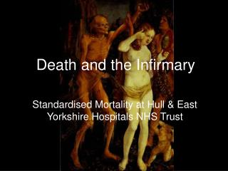 Death and the Infirmary